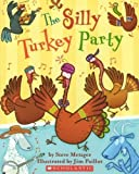 The Silly Turkey Party