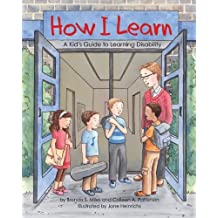 By Brenda S. Miles How I Learn: A Kid's Guide to Learning Disability (1st Edition) [Paperback]