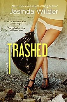 Trashed (Stripped) by [Wilder, Jasinda]