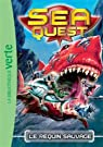 Sea Quest, tome 4 :  Le requin sauvage par Longre