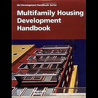 Multifamily Housing Development Handbook (Development Handbook series) (English Edition)