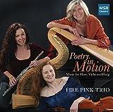 Poetry In Motion: Music for Flute, Viola, and Harp - Adrienne Albert, Sonny Burnette, Claude Debussy, Manuel Moreno-Buendia and Dan Locklair