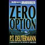 Zero Option | P. T. Deutermann