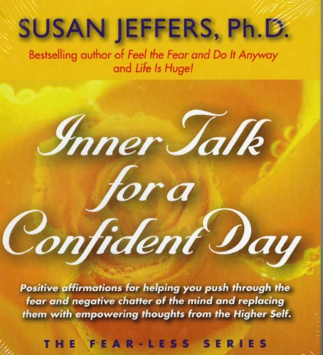 Inner Talk for a Confident Day (Fear-Less Series)