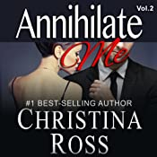 Annihilate Me (Vol. 2) | Christina Ross