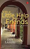 With a Little Help from My Friends : A Schoolmaster's Memoirs