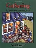 Gathering, Betsy Bowen, 0395981336