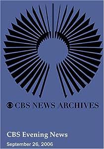 CBS Evening News (September 26, 2006)