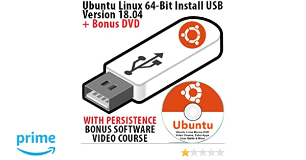 Ubuntu Linux 18 04 64 Bit LTS Install USB 16Gb Bootable with Persistence  Operating System + Bonus Software & Linux Course DVD Disk