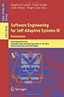 Software Engineering for Self-Adaptive Systems III. Assurances Front Cover
