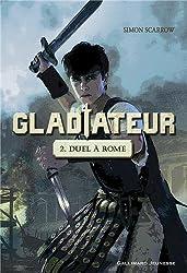Gladiateur (Tome 2-Duel à Rome)