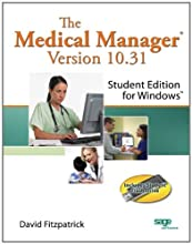 The Medical Manager Student Edition, Version 10.31 (Spiral-bound)