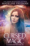 Cursed Magic (Clearwater Witches Book 5)
