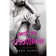 Just Like Breathing (Bring Me Back Book 1)