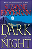 Dark of Night: A Novel (Troubleshooters Book 14)