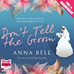 Don't Tell the Groom | Anna Bell