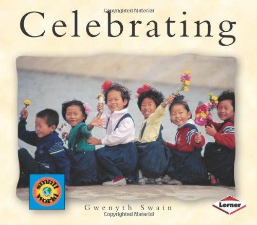 Celebrating (Small World (Lerner Publishing))