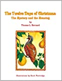 The Twelve Days of Christmas, Thomas L. Bernard, 1599268019