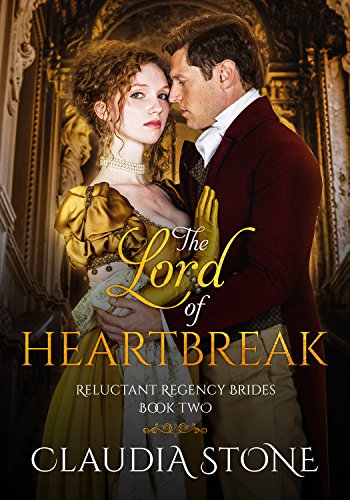 The Lord of Heartbreak (Reluctant Regency Brides Book 2) cover