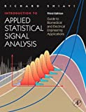 img - for Introduction to Applied Statistical Signal Analysis, Third Edition: Guide to Biomedical and Electrical Engineering Applications (Biomedical Engineering) book / textbook / text book
