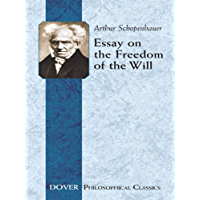Essay on the Freedom of the Will (Dover Philosophical Classics) (English Edition)