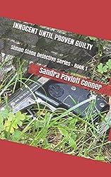 INNOCENT UNTIL PROVEN GUILTY: Simon Stone Detective Series - Book 1