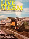 Live Steam, David Eatwell and John H. Cooper-Smith, 0713420790
