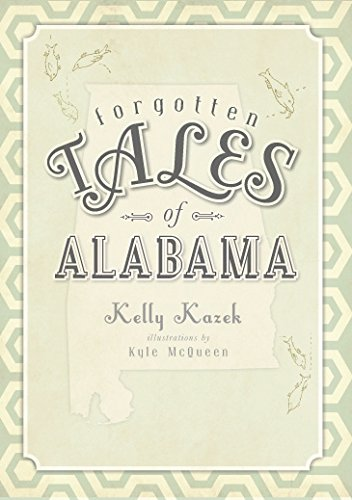 Forgotten Tales of Alabama