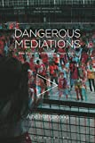 Dangerous Mediations: Pop Music in a Philippine Prison Video (New Approaches to Sound, Music, and Media)