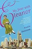 My Year with Eleanor, Noelle Hancock, 0061875031