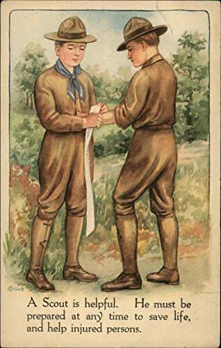 A Scout is Helpful. He Must be Prepared at Any Time to Save Life, and Help Injured Persons Original Vintage Postcard from CardCow Vintage Postcards