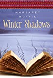 Front cover for the book Winter Shadows by Margaret Buffie