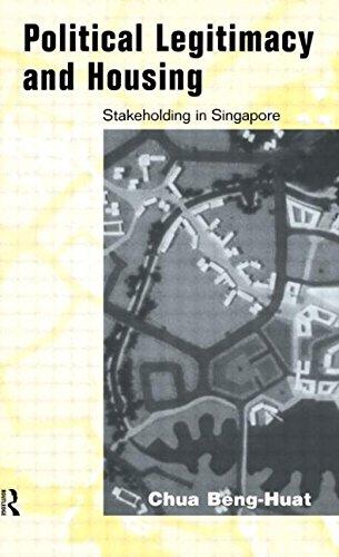 Political Legitimacy and Housing: Singapore's Stakeholder Society