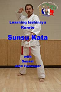Learning Isshinryu Karate - Sunsu Kata
