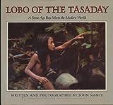 Lobo of the Tasaday, John Nance, 0394850777