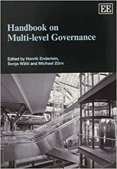 Handbook on Multi-level Governance by Henrik Enderlein (2012-06-30)