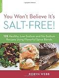 You Won't Believe It's Salt-Free, Robyn Webb, 0738215562