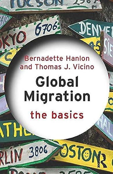 Global Migration: The Basics: Amazon.es: Hanlon, Bernadette: Libros en idiomas extranjeros