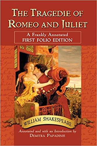 Amazon The Tragedie Of Romeo And Juliet A Frankly Annotated