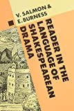 A Reader in the Language of Shakespearean Drama (Studies in the History of the Language Sciences)