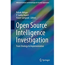 Open Source Intelligence Investigation: From Strategy to Implementation