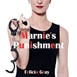 Marnie's Punishment: A First Anal Sex BDSM Erotica Story | Felicia Gray