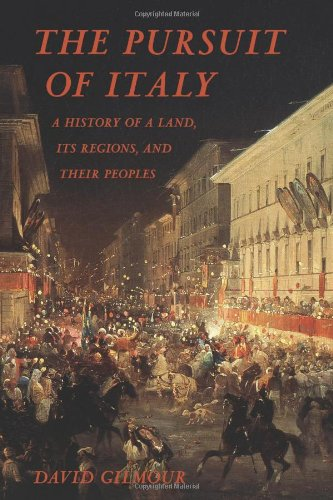 The Pursuit of Italy: A History of a Land, Its Regions, and Their Peoples PDF