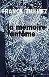 """Afficher """"La mémoire fantôme"""""""