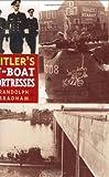 Hitler's U-Boat Fortresses 9780275981334
