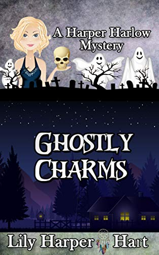 Ghostly Charms (A Harper Harlow Mystery Book 14) by [Hart, Lily Harper]