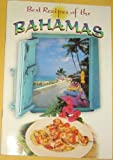 Best Recipes of the Bahamas, Salad, Soup and Starters, Bahamian Okra Salad, Crab Canapes, Bahama's Couch Soup, Creole Sauce, Paes'n Rice, Sweet Potato, Casserole (Keepsake Cuisine Series, Keepsake Cuisine Series)