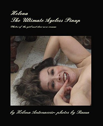 Read Online Helena The Ultimate Ageless Pinup PDF