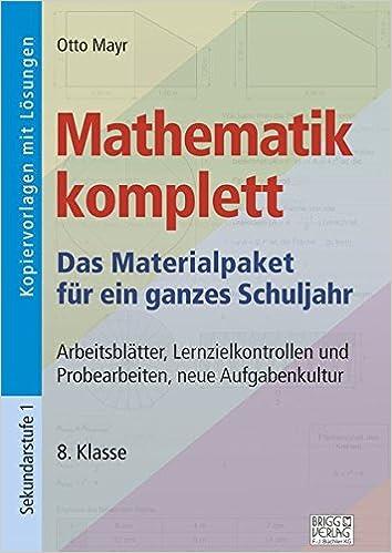Mathematik komplett - 8. Klasse: Arbeitsblätter, Lernzielkontrollen ...