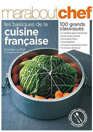 Basiques De La Cuisine Francaise Les Amazon Ca Le Foll Camille